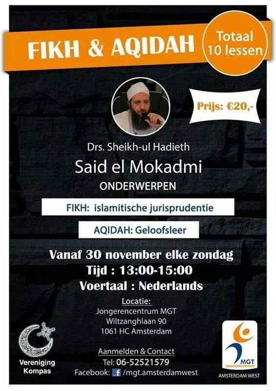 Sheich Said el Mokadmi Shaykh Islam lessen cursus lezingen Amsterdam