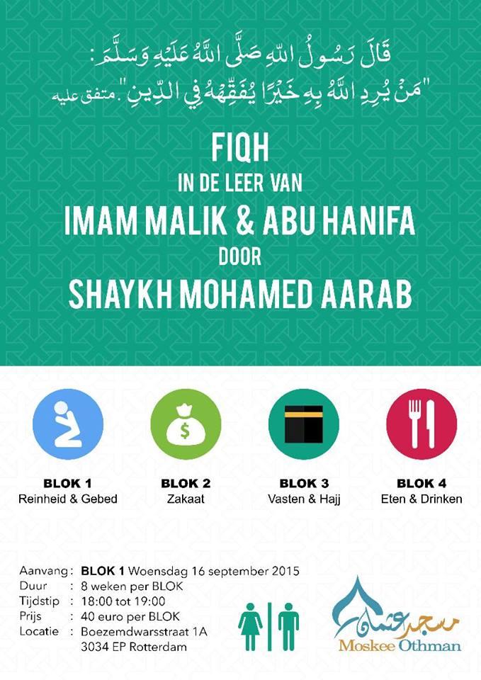 Fiqh in de leer van Imam Malik en Imam Abu Hanifa Shaykh Mohammed Aarab - kopie