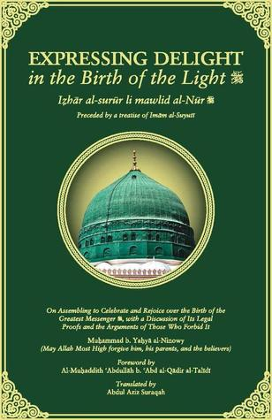 Mawlid Ninowy Expressing Delight in the Birth of the Light