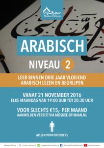 Arabische Traject Volwassen: Arabisch Niveau 2 - Leer binnen drie jaar vloeiend Arabisch lezen en begrijpen @ Moskee Othman   Rotterdam   Zuid-Holland   Nederland